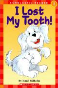 Scholastic Hello Reader 1-22 : I Lost My Tooth! (Paperback)
