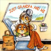 Mercer Mayer's Little Critter : Just Grandpa and Me (Paperback)