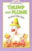 An I Can Read Book My First-16 : Thump And Plunk (Paperback)