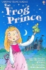 Usborne Young Reading 1-10 : The Frog Prince (Paperback)